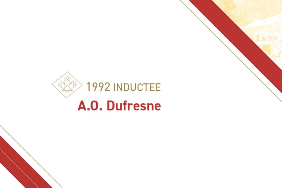 A.O. Dufresne (1890 – 1989)