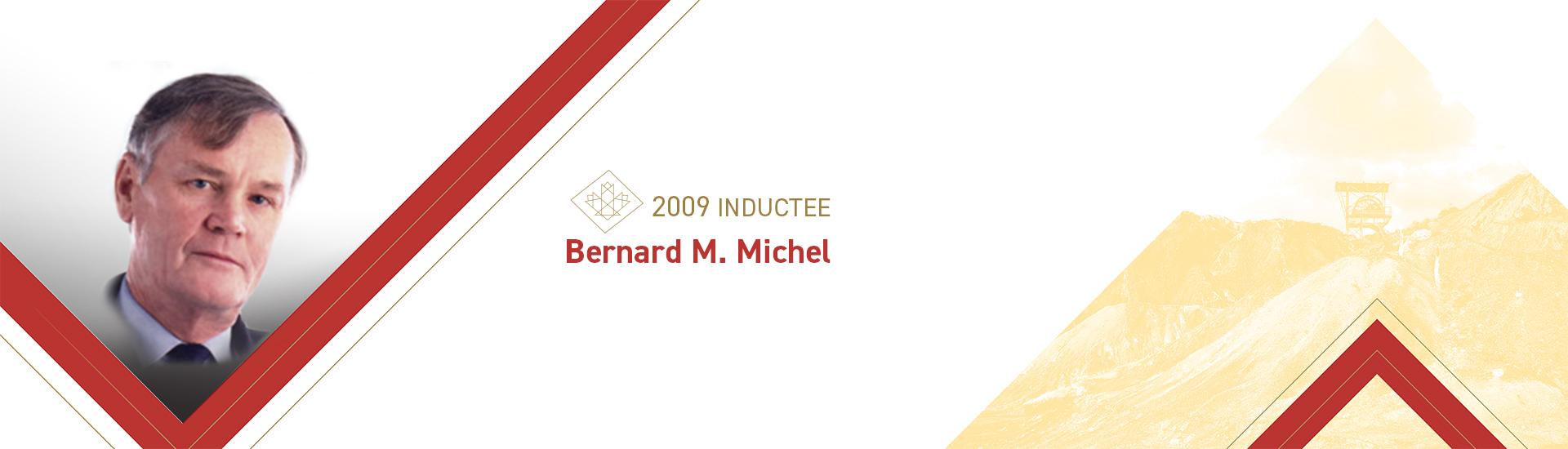 Bernard M. Michel (1938 –    )