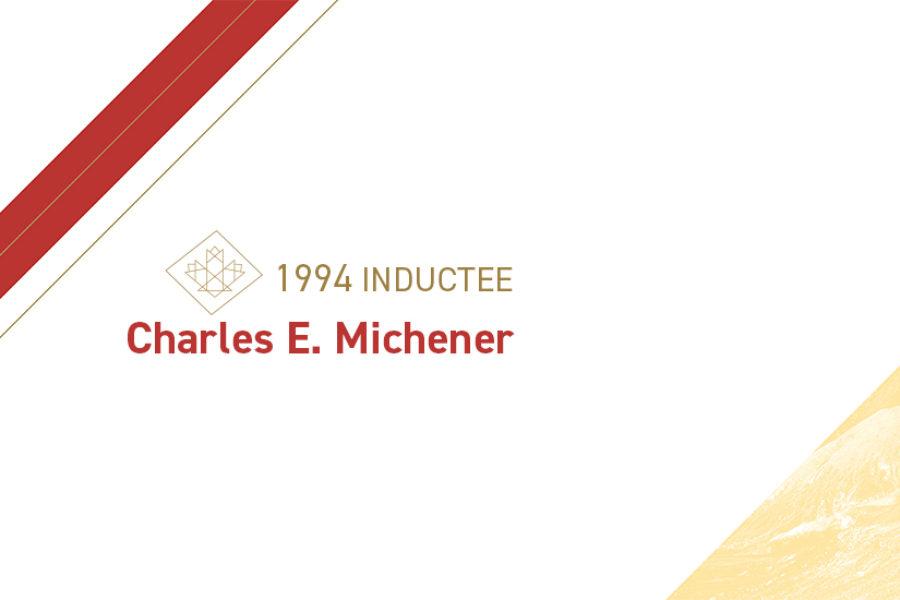Charles E. Michener (1907 – 2004)