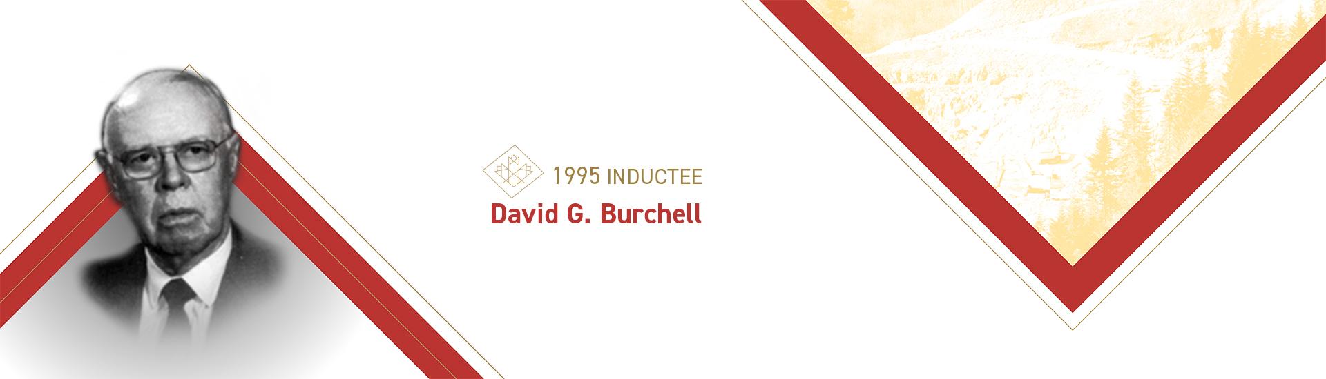 David G. Burchell (1909 – 1994)