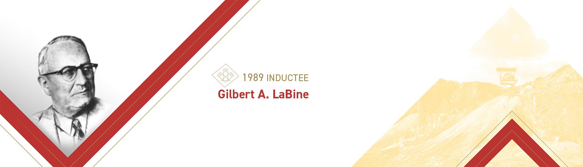 Gilbert A. LaBine (1890 – 1977)