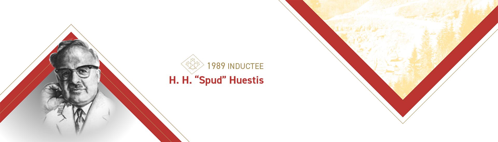 """H. H. """"Spud"""" Huestis (1907 – 1979)"""
