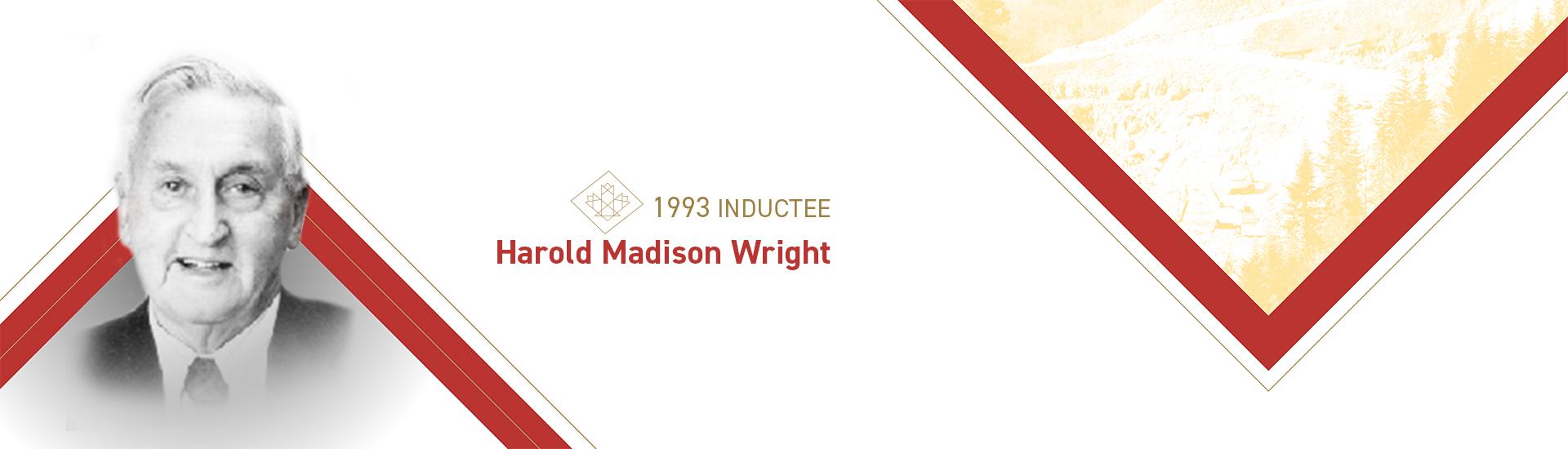 Harold Madison Wright (1908 – 1997)