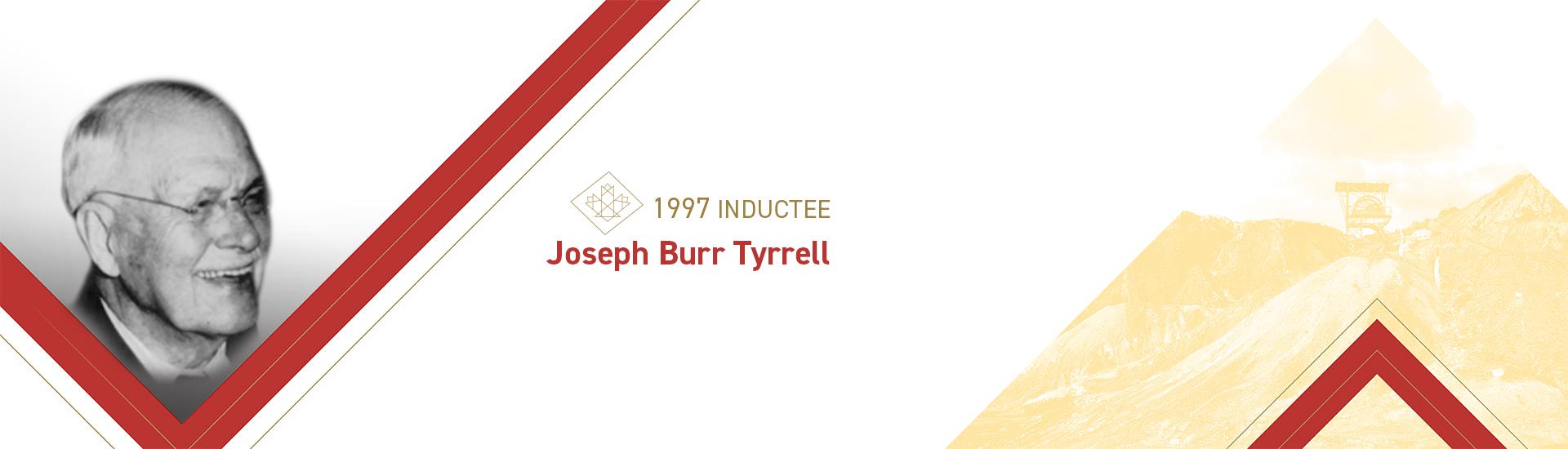 Joseph Burr Tyrrell (1858 – 1957)