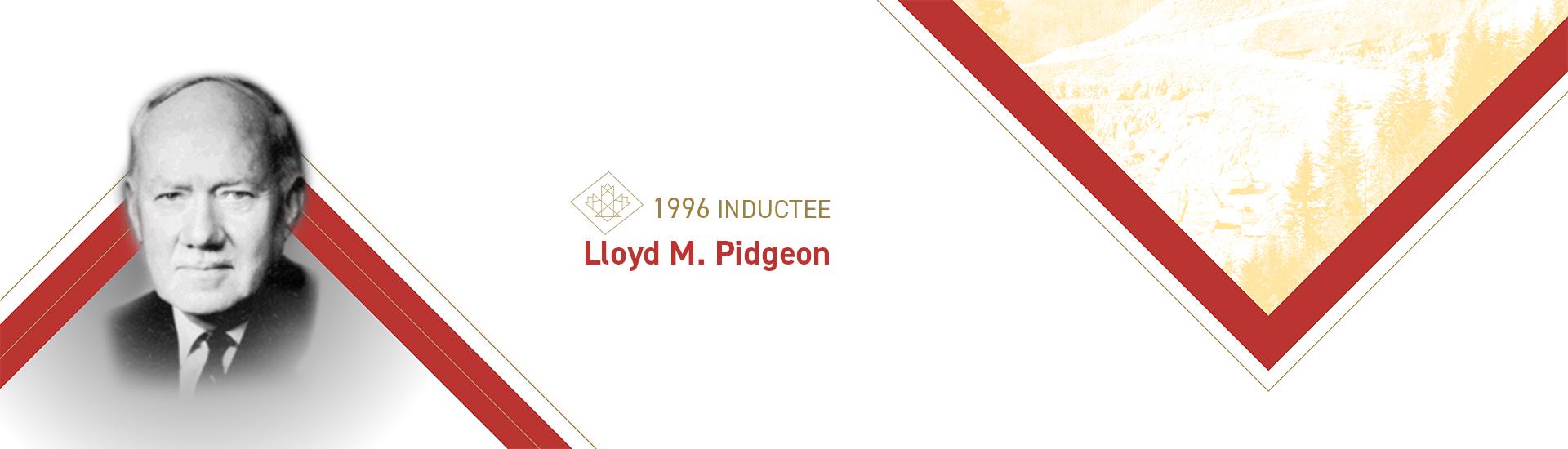 Lloyd M. Pidgeon (1903 – 1999)