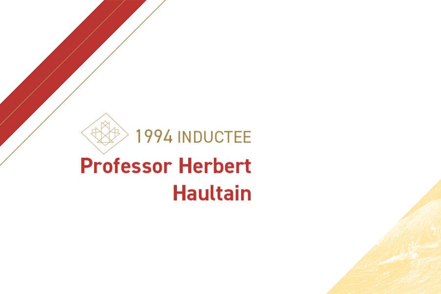Professor Herbert Haultain (1869 – 1962)