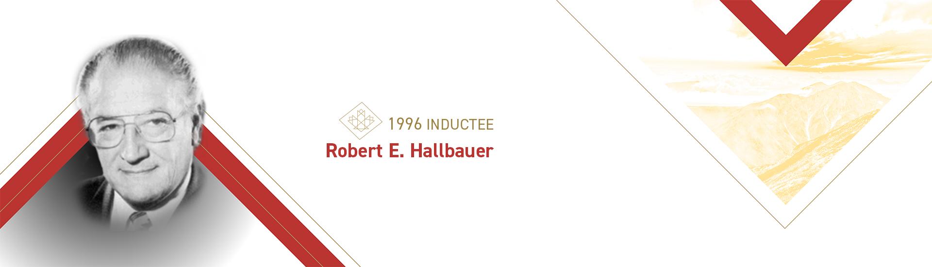 Robert E. Hallbauer (1930 – 1995)