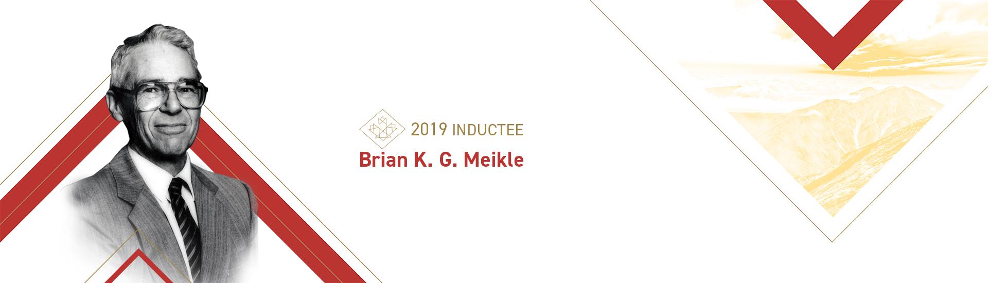 Brian K. G. Meikle (1932 – 2016)
